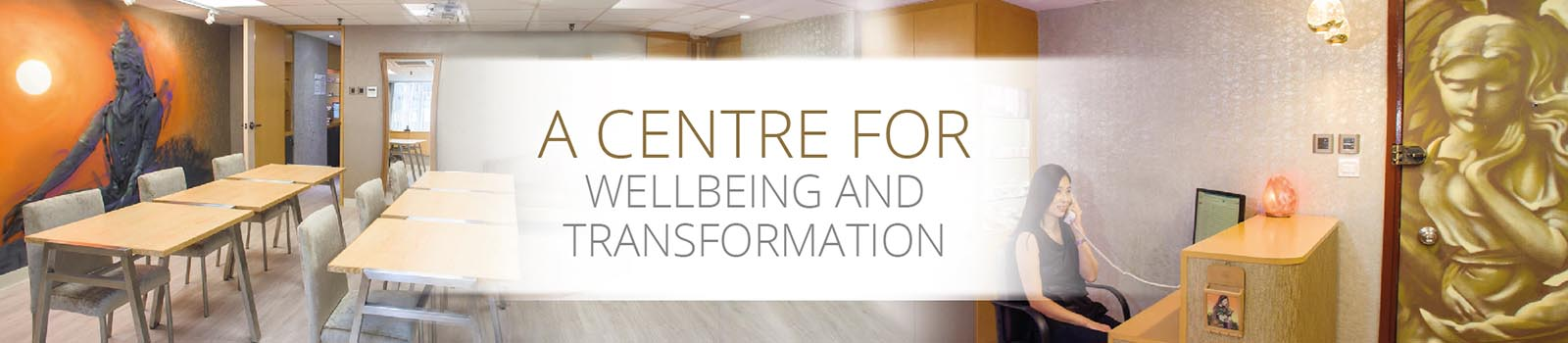 A Centre for Wellbeing and Transformation